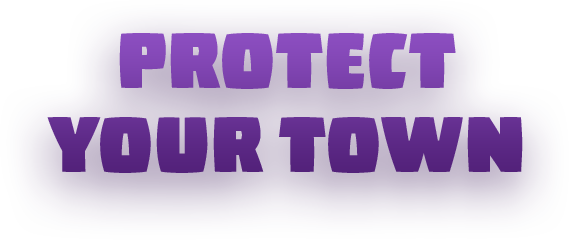 Protect Your Town